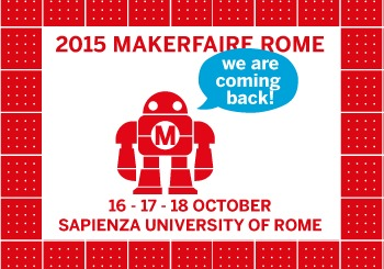 Visit us at Maker Faire 2015 in Rome
